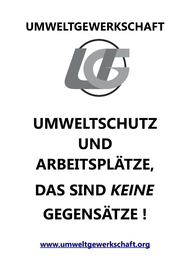 UG_Plakat_Umwelschutz_und_arbeitplaetze_keine gegebsaetze