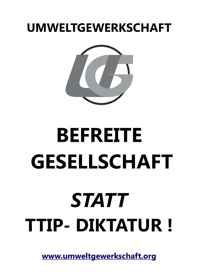 UG_Plakat_befreit_statt_ttip
